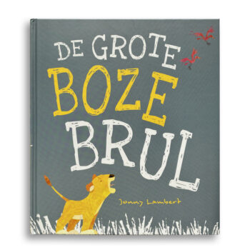 Cover kinderboek De grote boze brul. EmotieBoeken.