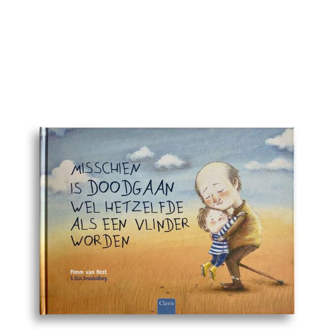 Cover kinderboek Misschien is doodgaan wel hetzelfde als een vlinder worden. EmotieBoeken.