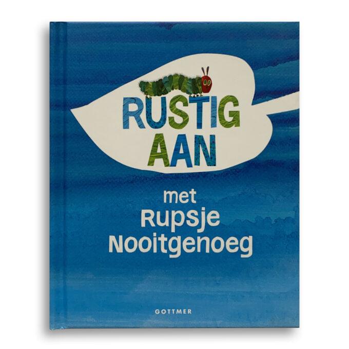 Cover Kinderboek Rustig aan met Rupsje Nooitgenoeg Eric Carle Emotieboeken